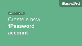 Yeni 1Password hesabı oluşturun