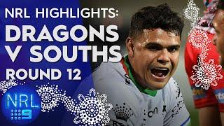 NRL Highlights: Dragons v Rabbitohs: Round 12 | NRL on Nine