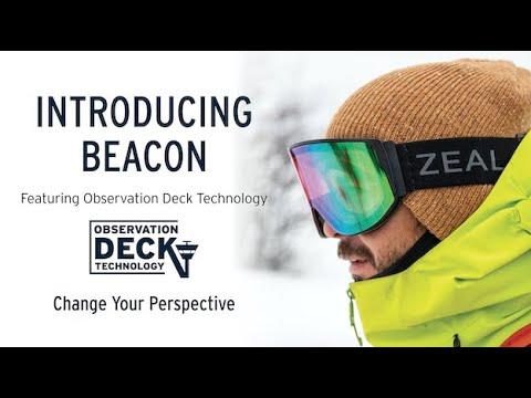 Beacon by Zeal Optics ft. Observation Deck Technology