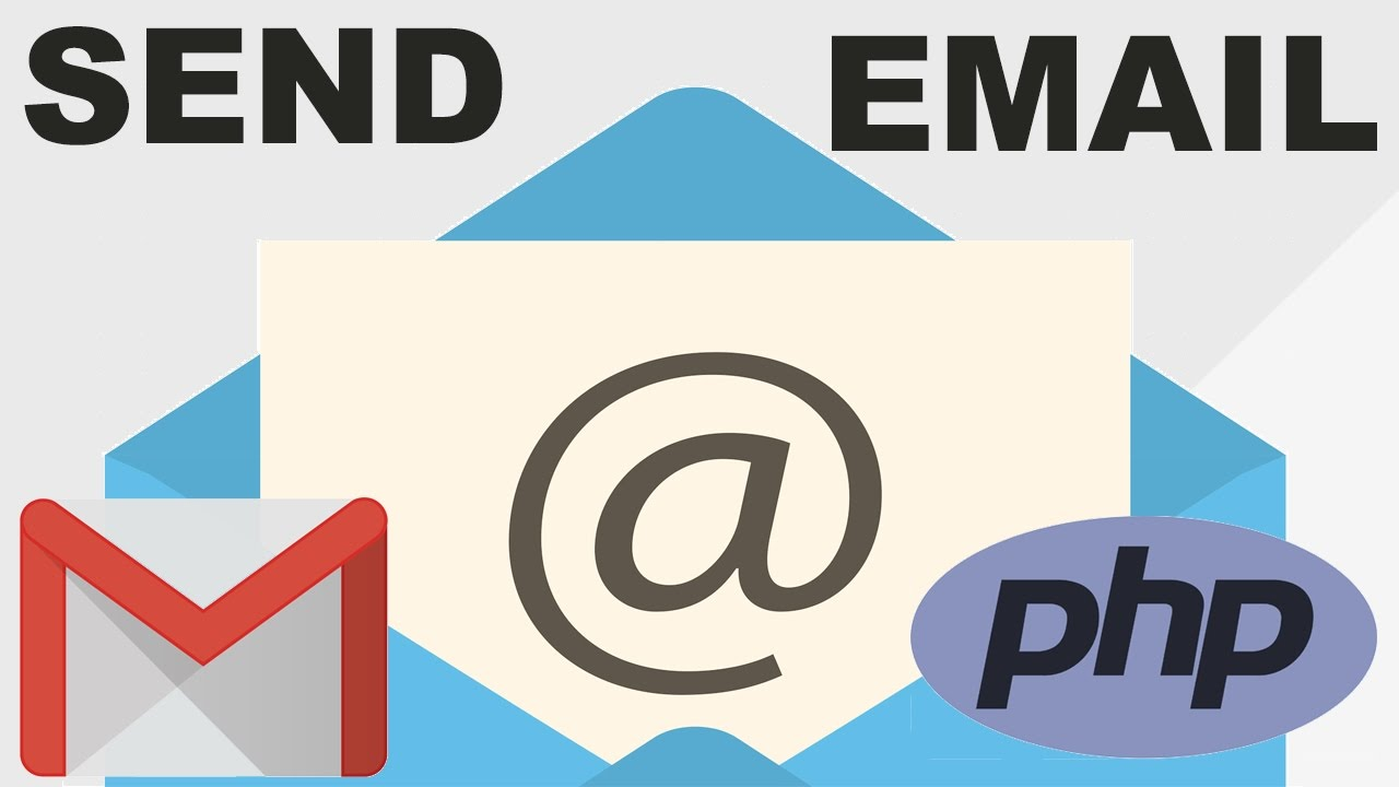 Send Emails with PHP & Gmail