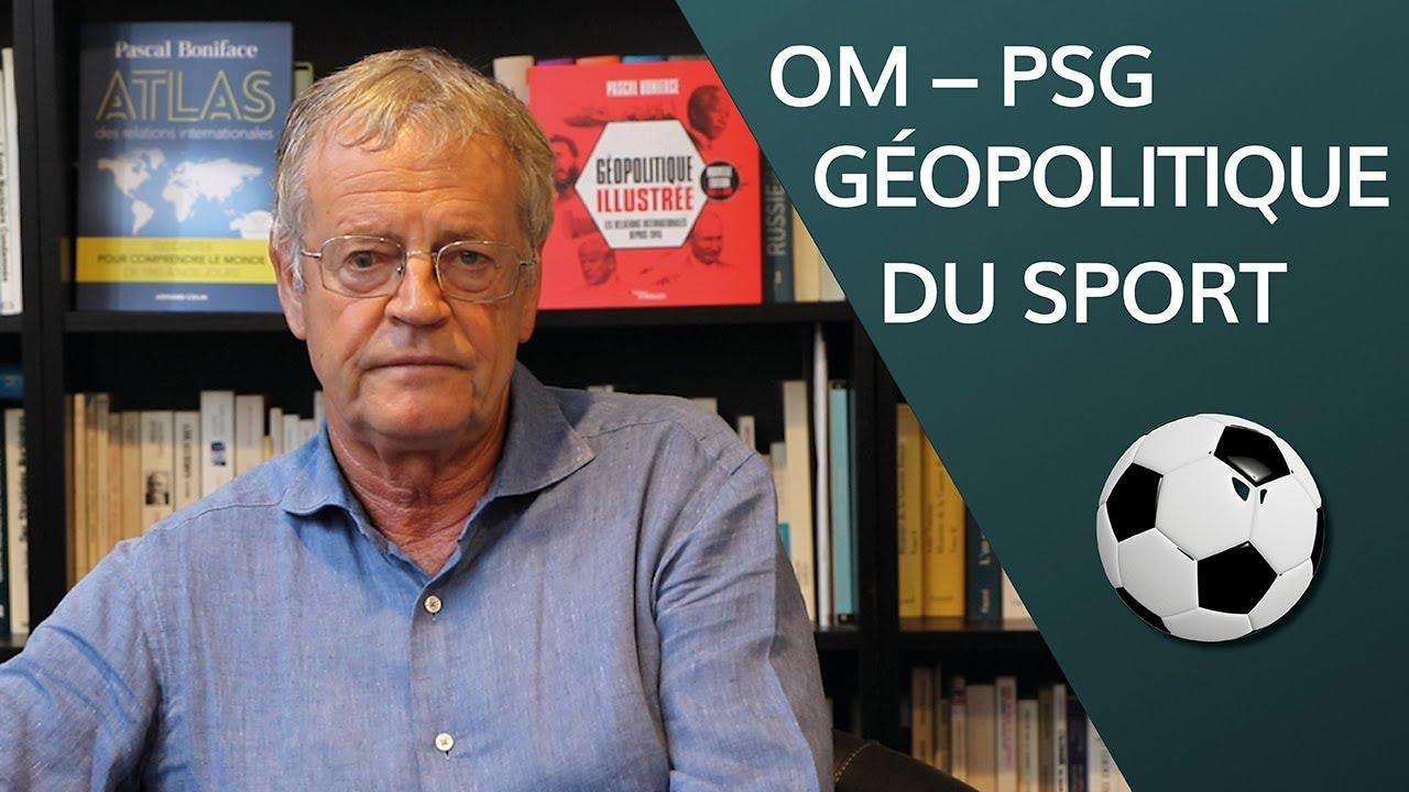 OM-PSG : géopolitique du sport