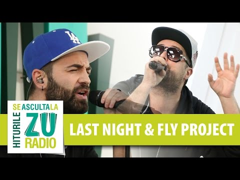 Last Night feat. Fly Project - Next To You (Live la Radio ZU)