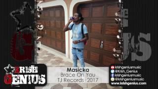 Masicka - Brace On You [World Fete Riddim] February 2017