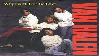 Van Halen - Why Can't This Be Love (1986) (Remastered) HQ