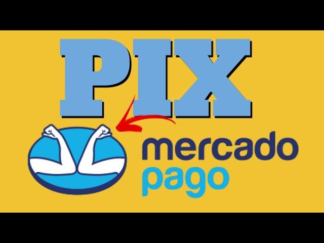 PIX MERCADO PAGO - COMO USAR, COMO FUNCIONA,