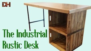 The Industrial Rustic Desk