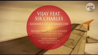 VIJAY FEAT. SIR CHARLES - RADIANCE OF A SUMMER DAY [official]