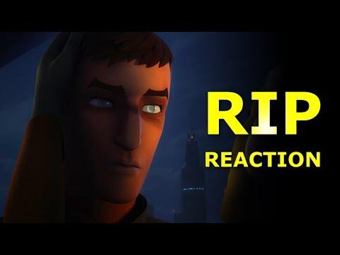 RIP 😭😭😭  Star Wars Rebels Reaction