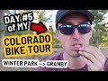Winter Park to Granby, Colorado Bicycle Path - Bicycle Touring Pro / EP. #267