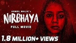 NIRBHAYA   Full Movie   2018   #anmolmalikfilms #Nirbhaya #creatorsforchange