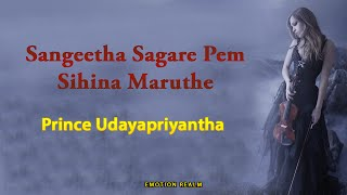 Sangeetha Sagare Pem Sihina Maruthe [MP3] - Prince Udayapriyantha