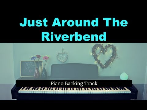 Just Around The Riverbend: POCAHONTAS (Piano accompaniment & LYRICS / Backing / Karaoke track)