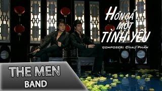 The Men - Hơn Cả Một Tình Yêu (Official MV)