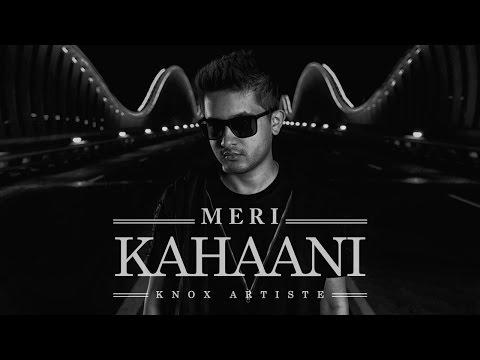 Knox Artiste - Meri Kahaani