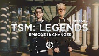 Video TSM: LEGENDS - Season 4 Episode 11 - Changes download MP3, 3GP, MP4, WEBM, AVI, FLV Agustus 2018