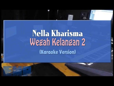 Download Nella Kharisma - Wegah Kelangan 2 KARAOKE TANPA VOCAL Mp4 baru