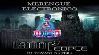 MERENGUE ELECTRONICO LATIN PEOPLE DJ YN EL NEGRON