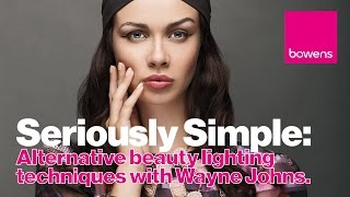 Seriously Simple: Alternative Beauty Lighting Techniques with Wayne Johns