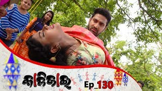 Kalijai | Full Ep 130 | 17th June 2019 | Odia Serial - TarangTV