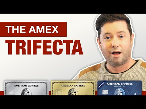 Amex Trifecta 2021 - MAXIMIZE EARNED REWARDS with these 3 Amex Cards