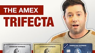 Amex Trifecta 2021  MAXIMIZE EARNED REWARDS with these 3 Amex Cards