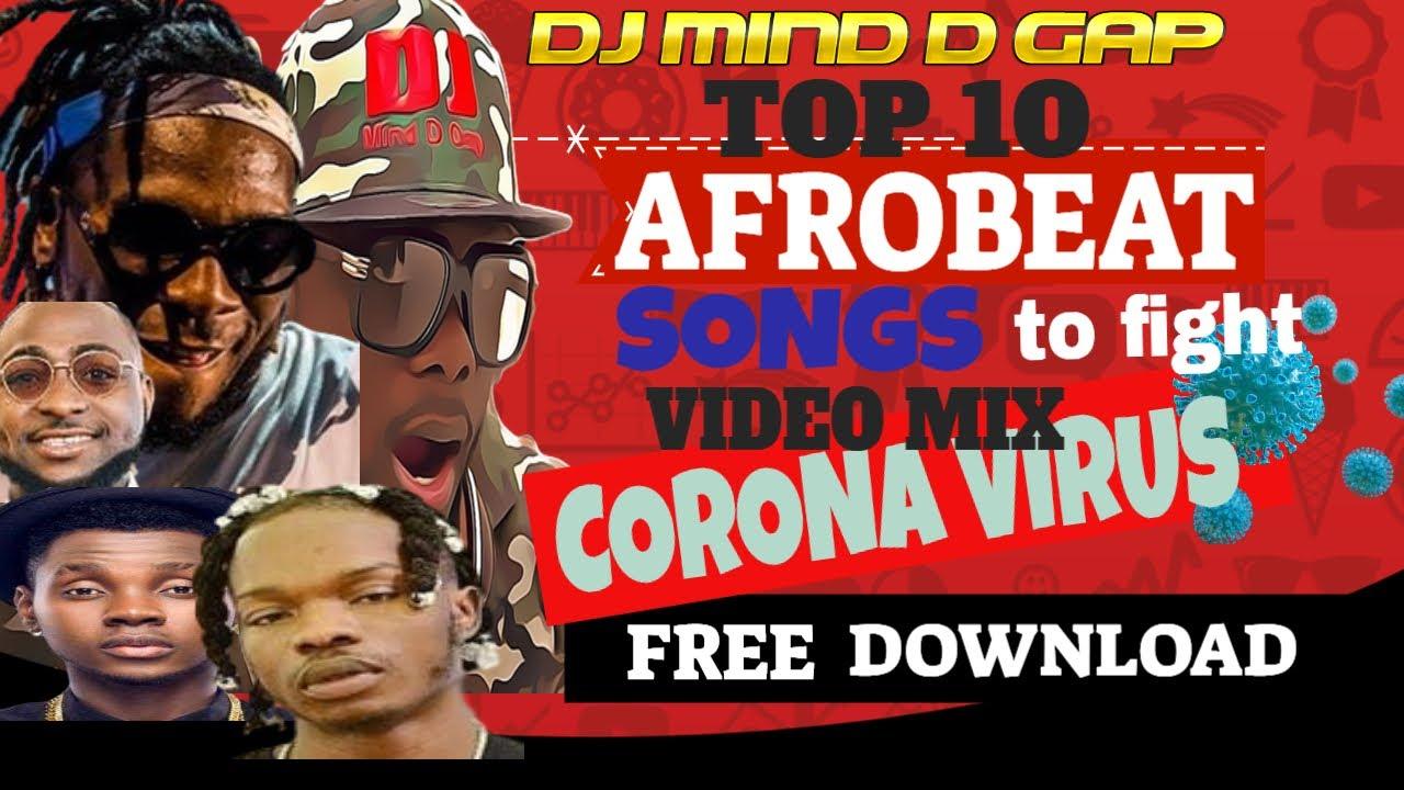 Download HOT 2020 AFROBEAT VIDEO MIX (FREE DOWNLOAD LINK) TOP 10 BY DJ MIND D GAP WK 1