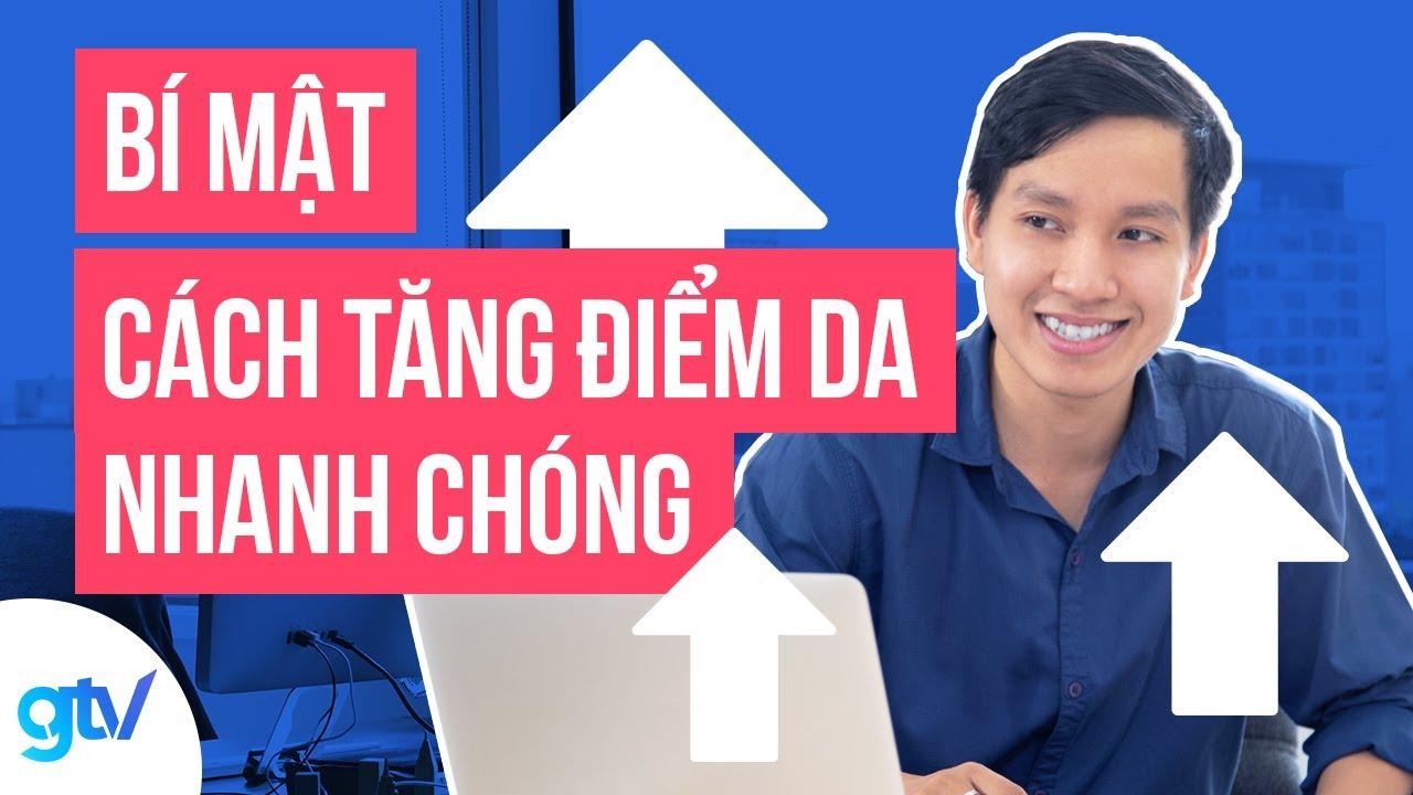 Bí Mật Cách Thức Tăng Điểm DA Nhanh Chóng Cho Website – Thủ Thuật SEO 1 – Vincent Do