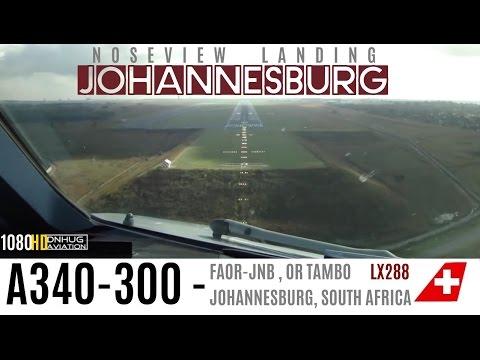 Fantastic A340 Cockpit Landing in Johannesburg