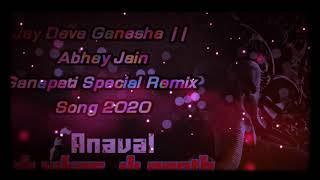 Jay Deva Ganesha ( Dholki Piyano Mix ) DJ Path Anaval & DJ Vikash Anaval 👉Ganpati Fastival 2020