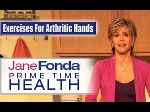 Jane Fonda: Exercises & Tools For Arthritic Hands- Primetime Health