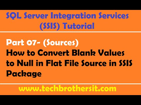 SSIS Tutorial Part 07-How To Convert Blank Values To Null In Flat File Source In SSIS Package