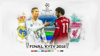 نهائي دوري أبطال أوربا 2018   مباشر   ريال مدريد - ليفربول   Real Madrid - Liverpool   Live