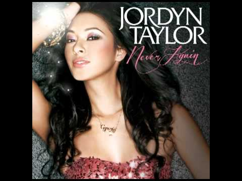 Jordyn Taylor - Never Again (Pro by UTA / Written by Jackie Boyz)