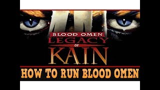 How To Run Blood Omen: Legacy of Kain with Patch on  Win 8
