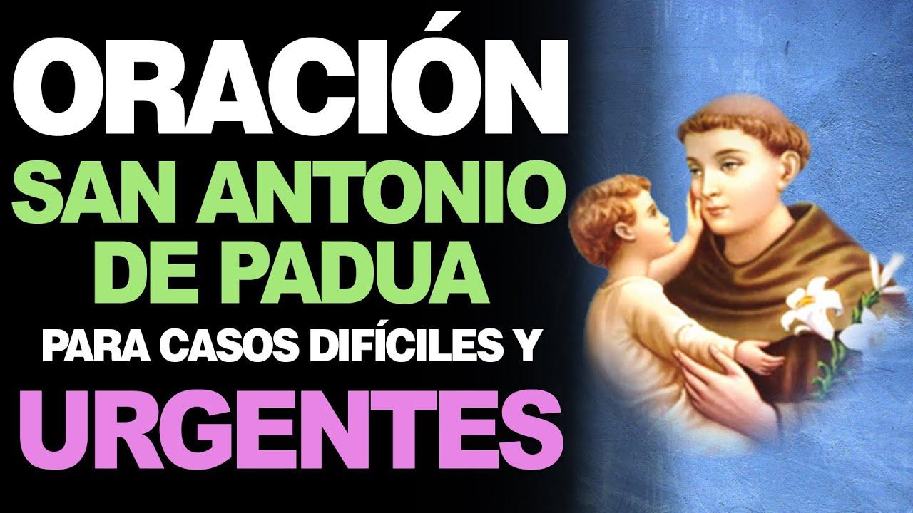 Oración A San Antonio De Padua Para Casos Difíciles Y Urgentes Youtube