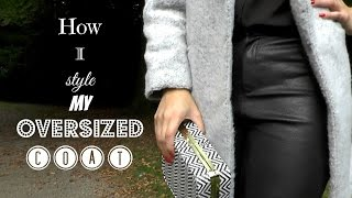 ♥ How I style my oversized coat Thumbnail