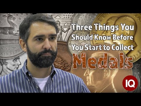 CoinWeek IQ: Three Things You Should Know Before You Start To Collect Medals