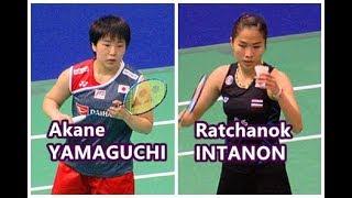 Hong Kong Open 2018 Ratchanok INTANON (Thailand) VS Akane YAMAGUCHI (Japan)
