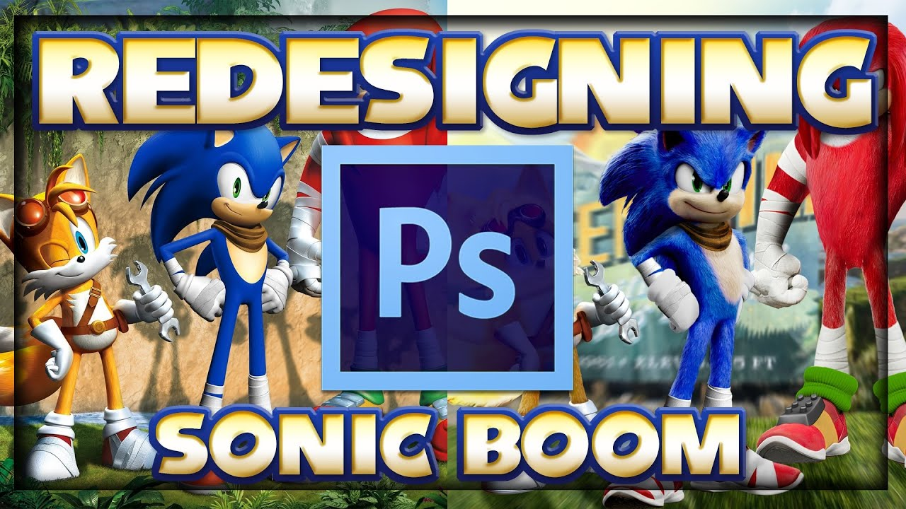 Redesigning Sonic Boom #2 | Photoshop
