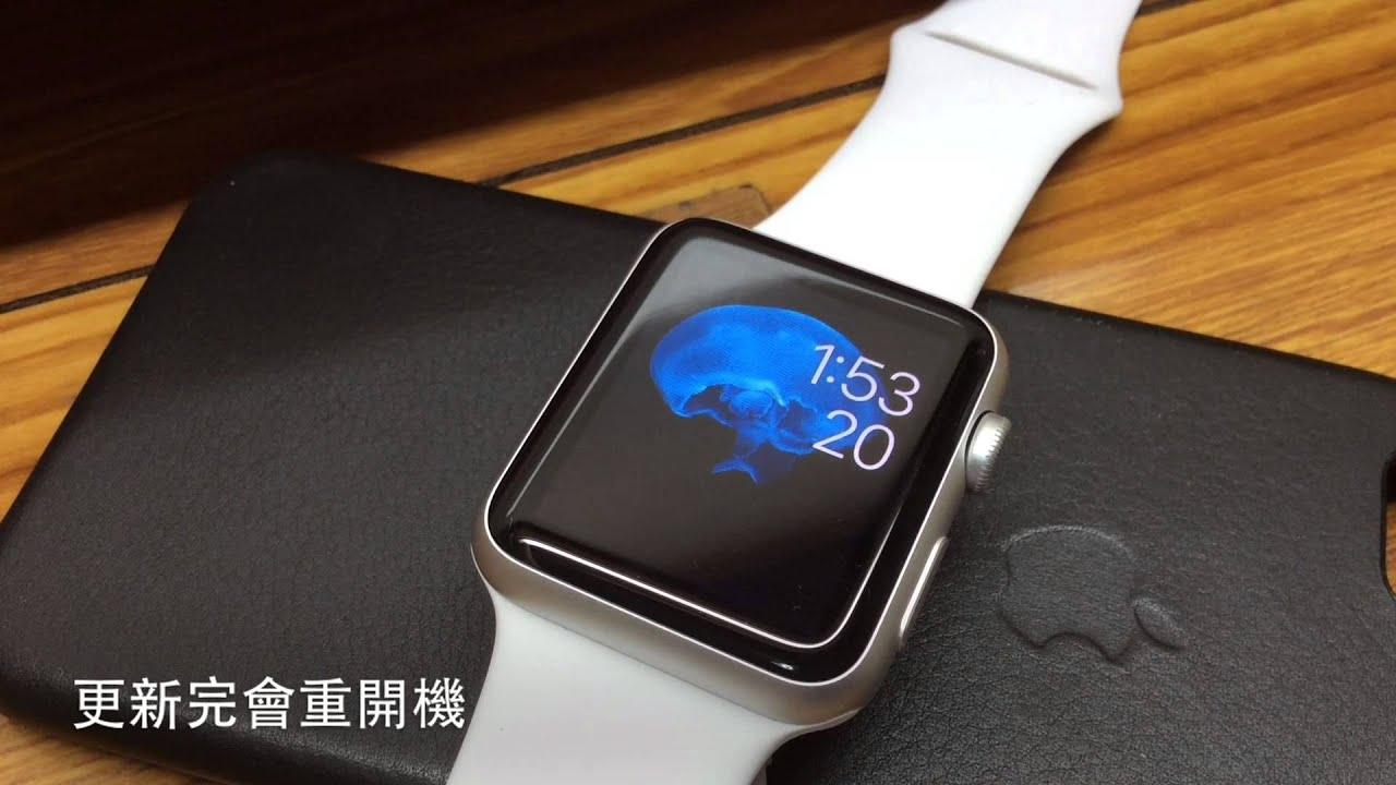 如何幫 Apple Watch 更新 Watch OS 系統 - YouTube