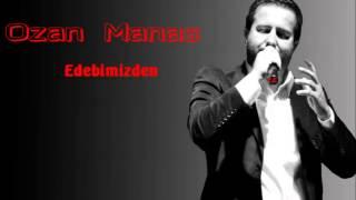 Ozan Manas - 07 - Edebimizden