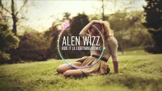 Alen Wizz - Ride It (A Lightning Remix) FREE DL!