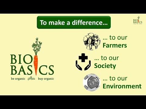 Say Hello to Organic, Hello to Bio Basics