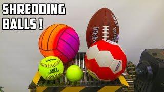 Shredding 9 Different Balls With Shredder