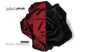 Lowheads & PillowTalk - Black Paradise (Naoki Serizawa Remix)