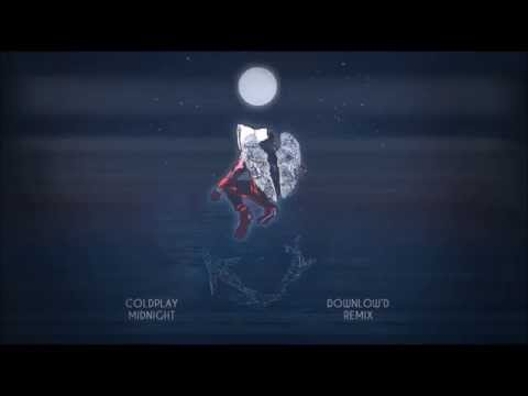 Coldplay - Midnight (Downlow'd Remix)