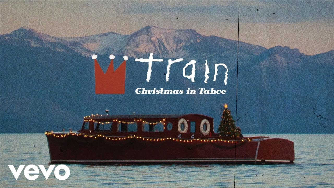 Train - What Christmas Means To Me