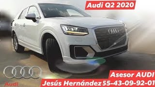 Audi Q2 2020 mexico* sport con Jesus Hernandez