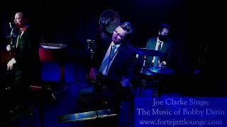 Joe Clarke Sings: The Music of Bobby Darin - April 29, 2021