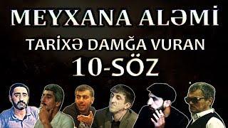 Meyxana Alemi - Tarixe Damga Vuran 10-Soz